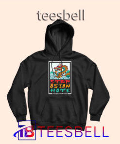 a4 Dragon Stop Asian Hate Hoodie 247x296 - Tees Bell - Cute Shirts for Teens