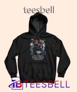 a4 Tupac Quote Hoodie 247x296 - Tees Bell - Cute Shirts for Teens