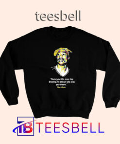 b3 Quote Tupac Shakur Sweatshirt 247x296 - Tees Bell - Cute Shirts for Teens