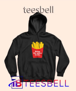 b4 Bring The Pizza Back Hoodie 247x296 - Tees Bell - Cute Shirts for Teens